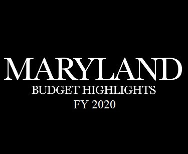 Maryland Budget Highlights FY 2020