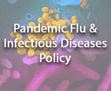 Pandemic Flu & Infectious Diseases Policy - Coronavirus Information