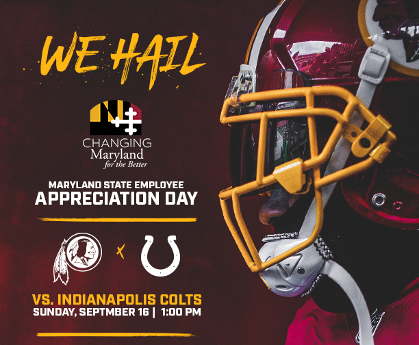 Redskins Maryland State Employee Appreciation Day - Sunday, September 16, 1pm