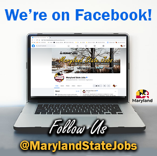 We're on Facebook. Follow Us at @MarylandStateJobs